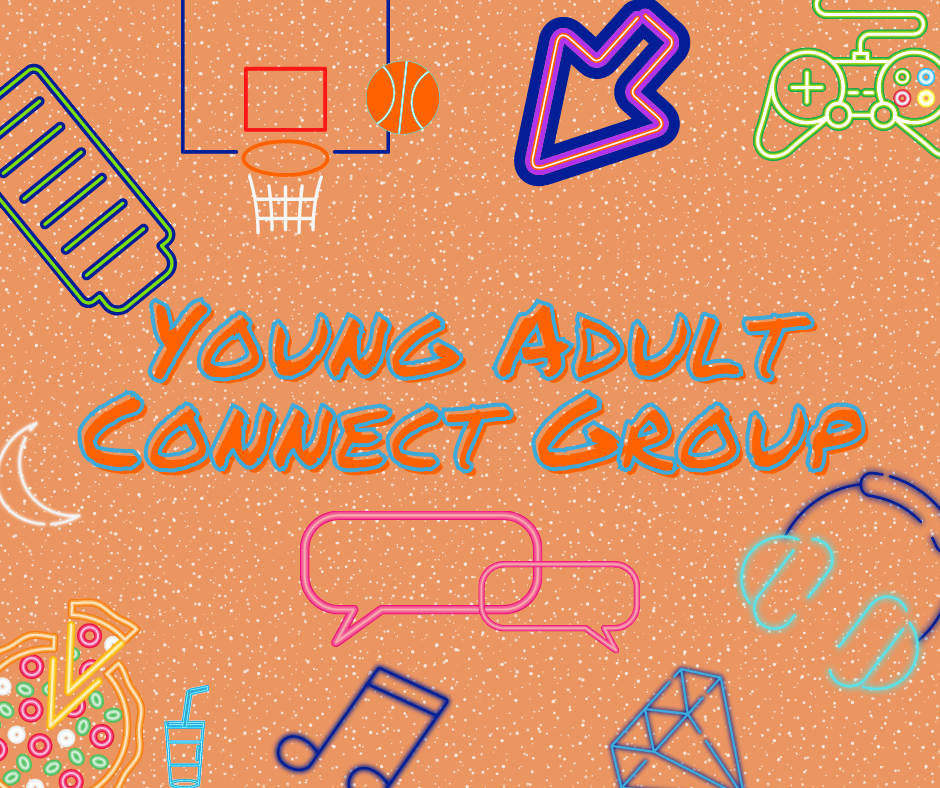 Young Adult Connect Group sign with neon lights